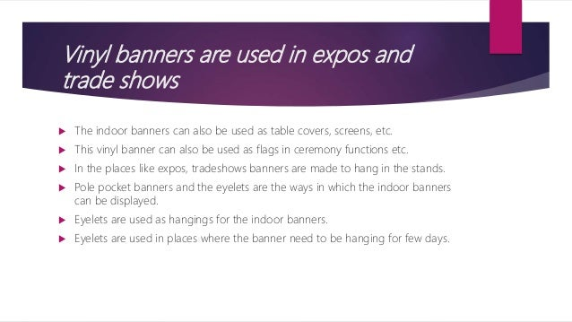 Know More About The Indoor Vinyl Banners - Vinyl banners with eyelets