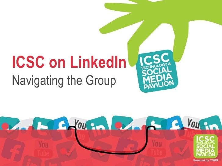 ICSC on LinkedInNavigating the Group