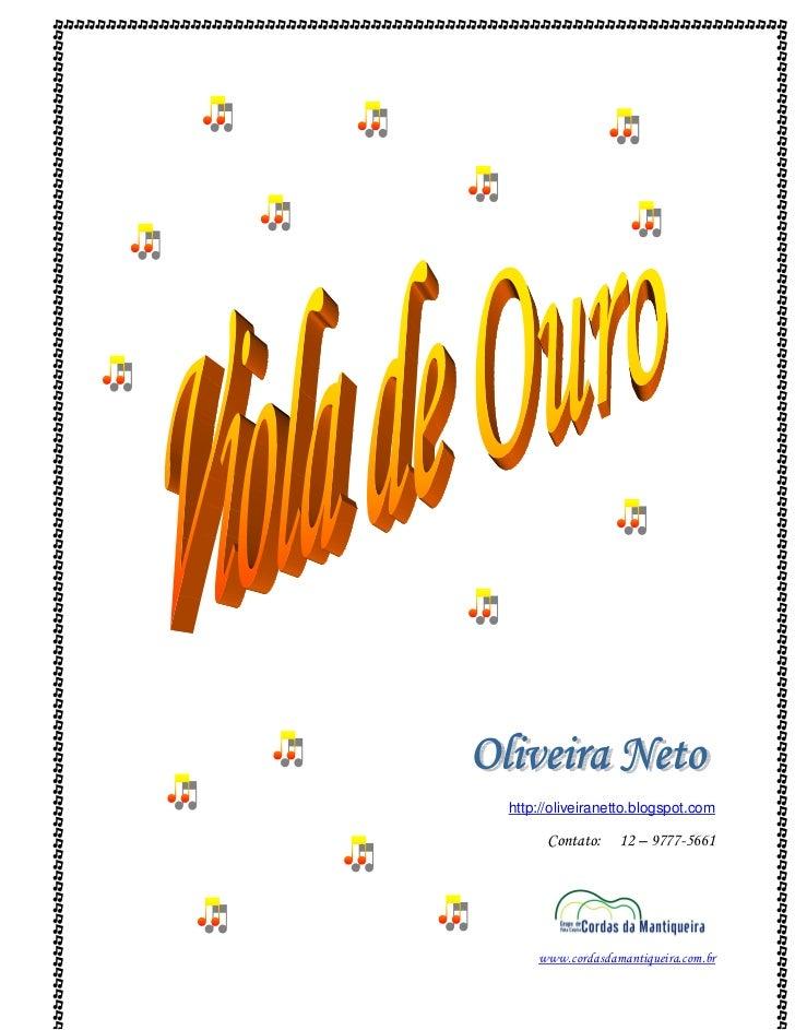 http://oliveiranetto.blogspot.com      Contato:   12 – 9777-5661    www.cordasdamantiqueira.com.br