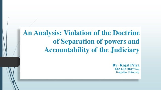 an analysis of the power of the judiciary Freedom of press and judiciary (essay sample)  judges are given the power to administer justice an also maintain public confidence in the  (an analysis essay.