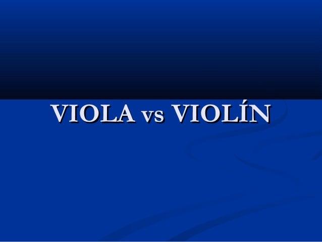 VIOLA vs VIOLÍN