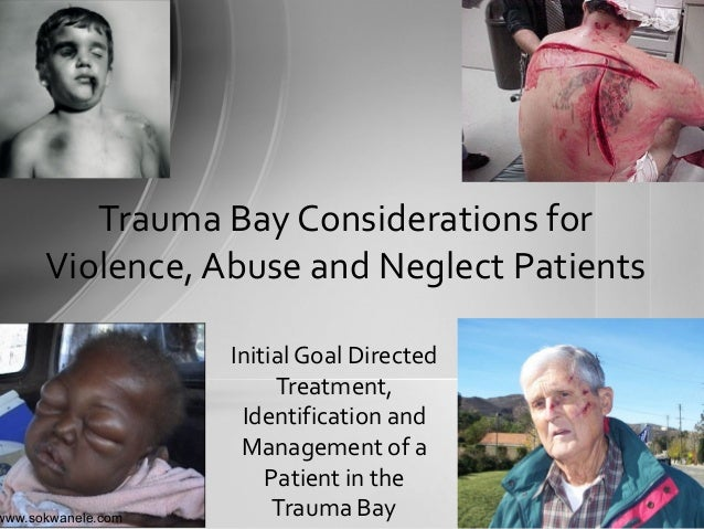 www.sokwanele.com Initial Goal Directed Treatment, Identification and Management of a Patient in the Trauma Bay Trauma Bay...