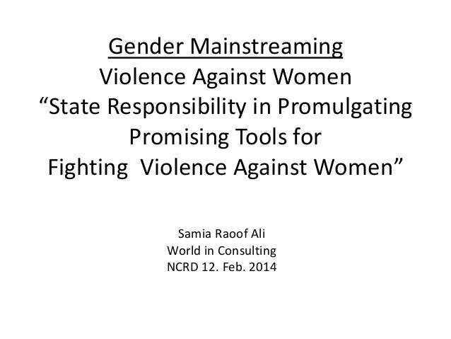 """Gender Mainstreaming Violence Against Women """"State Responsibility in Promulgating Promising Tools for Fighting Violence Ag..."""