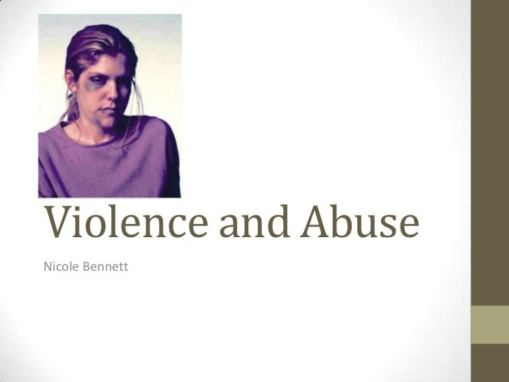 Violence and AbuseNicole Bennett