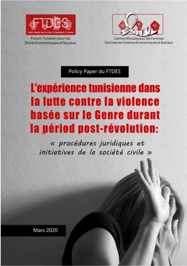1 Forum Tunisien pour les Droits Economiques et Sociaux Centre d'Ecoute et d'orientation pour les Femmes Victimes de Viole...