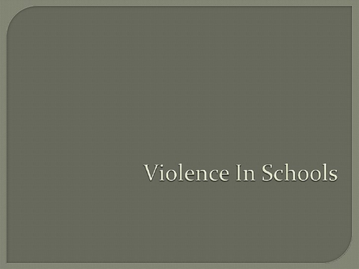 Violence In Schools<br />