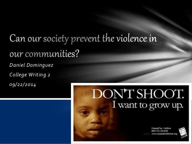 Daniel Dominguez  College Writing 2  09/22/2014