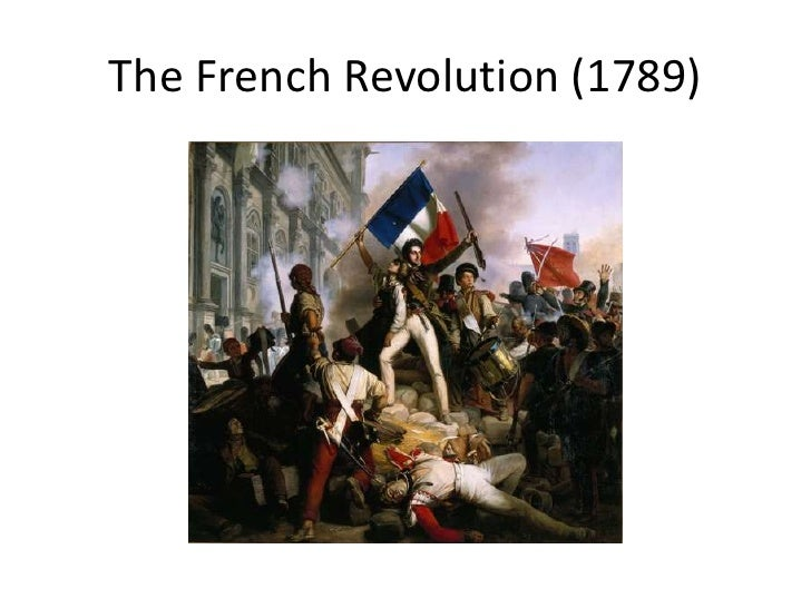 The French Revolution (1789)<br />