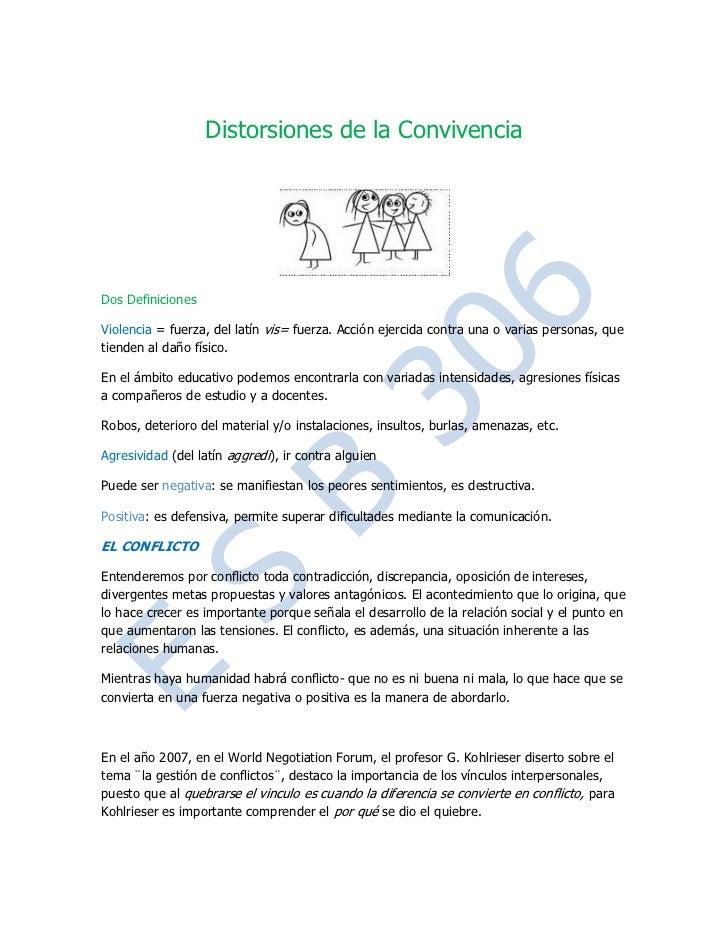 Distorsiones de la Convivencia<br />Dos Definiciones<br />Violencia = fuerza, del latín vis= fuerza. Acción ejercida contr...