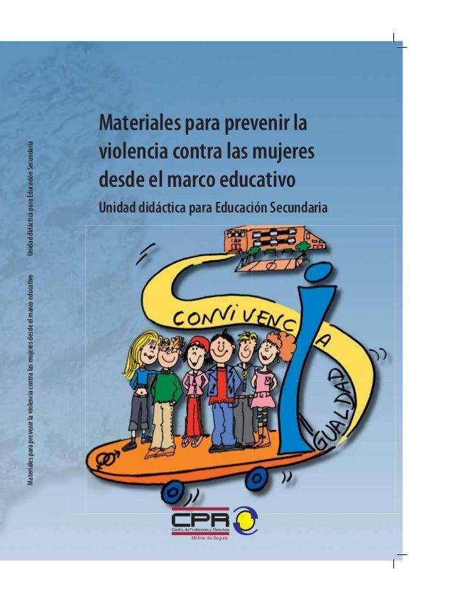 Materiales para prevenir la                                                                         Unidad didáctica para ...