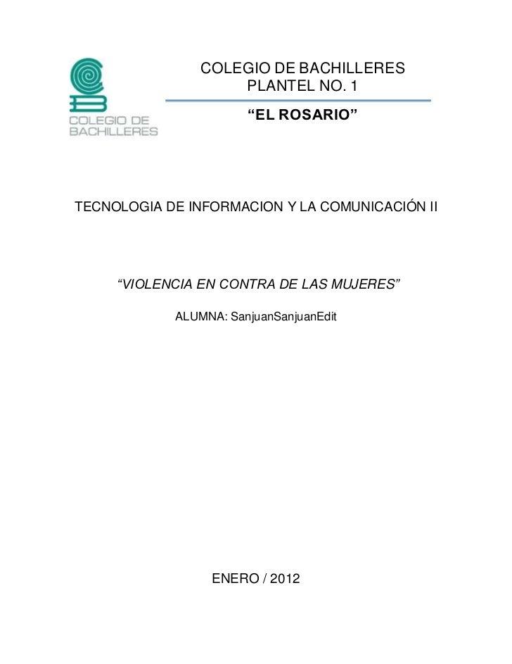 """COLEGIO DE BACHILLERES                    PLANTEL NO. 1                       """"EL ROSARIO""""TECNOLOGIA DE INFORMACION Y LA C..."""
