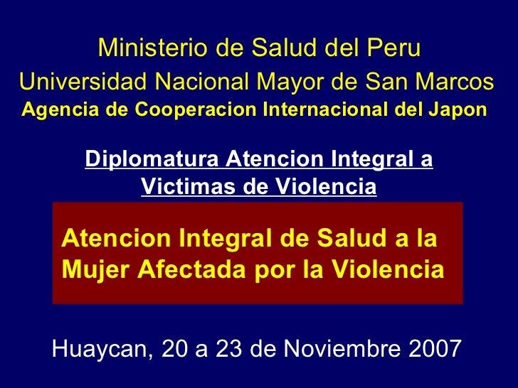 Universidad Nacional Mayor de San Marcos Agencia de Cooperacion Internacional del Japon  Huaycan, 20 a 23 de Noviembre 200...