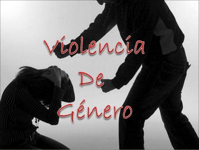 La violencia de género es un tipo de violencia física o psicológica ejercida contra cualquier persona sobre la base de su ...
