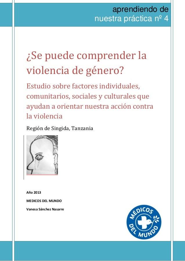 aprendiendo de                              nuestra práctica nº 4MÉDICOS DEL MUNDO ESPAÑA¿Se puede comprender laviolencia ...