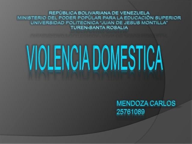 Violencia Domestica   La violencia familiar o doméstica es un tipo de  abuso. Implica lastimar a alguien, por lo  general...