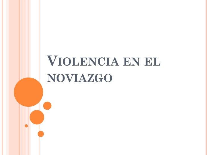 VIOLENCIA EN ELNOVIAZGO
