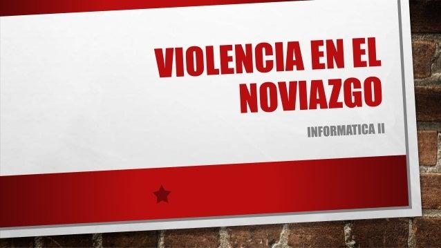 ¿QUÉ ES? •LA VIOLENCIA EN LAS RELACIONES DE NOVIAZGO SE DEFINEN COMO TODO ATAQUE INTENCIONAL DE TIPO SEXUAL, FÍSICO O PSIC...