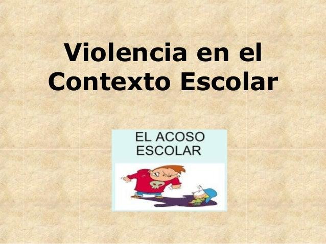 Violencia en el Contexto Escolar