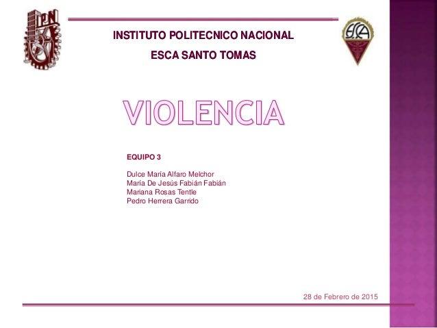 INSTITUTO POLITECNICO NACIONAL ESCA SANTO TOMAS INSTITUTO POLITECNICO NACIONAL ESCA SANTO TOMAS EQUIPO 3 Dulce María Alfar...