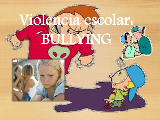 Violencia escolar: BULLYING
