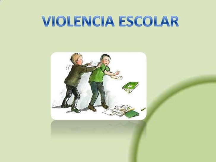 Violencia escolarSe entiende por violencia escolar la acción u omisión intencionadamente dañina ejercida entremiembros de ...