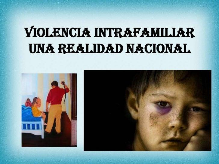 Violencia intrafamiliaruna realidad nacional