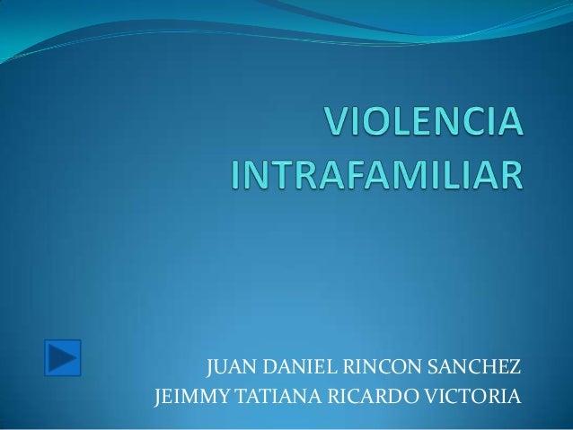 JUAN DANIEL RINCON SANCHEZJEIMMY TATIANA RICARDO VICTORIA