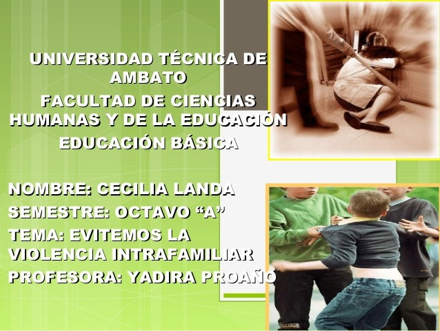 UNIVERSIDAD TÉCNICA DE         AMBATO   FACULTAD DE CIENCIASHUMANAS Y DE LA EDUCACIÓN     EDUCACIÓN BÁSICANOMBRE: CECILIA ...