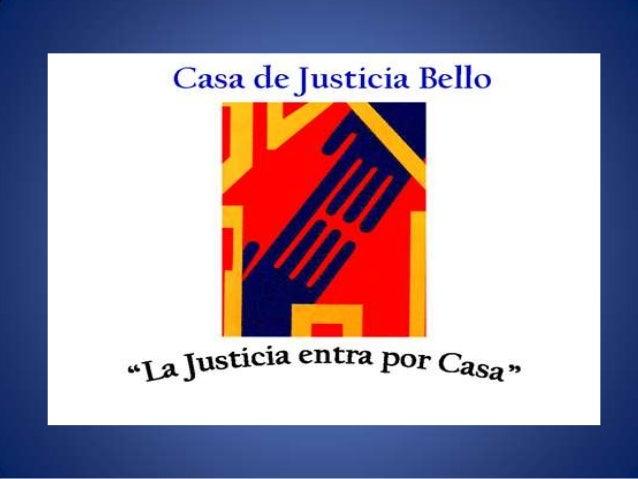 ESCUELA DE DERECHO CASA DE JUSTICIA BELLO