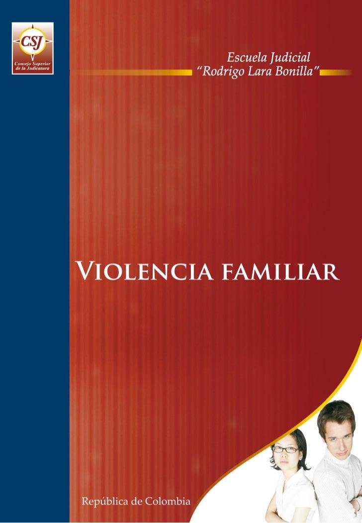 PROGRAMA DE FORMACIÓN JUDICIAL ESPECIALIZADA          PARA EL ÁREA DE FAMILIA             VIOLENCIA FAMILIAR