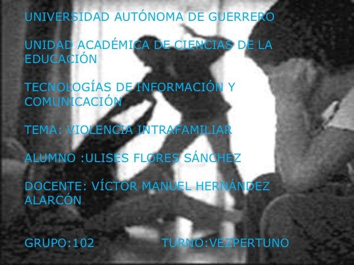 UNIVERSIDAD AUTÓNOMA DE GUERREROUNIDAD ACADÉMICA DE CIENCIAS DE LAEDUCACIÓNTECNOLOGÍAS DE INFORMACIÓN YCOMUNICACIÓNTEMA: V...