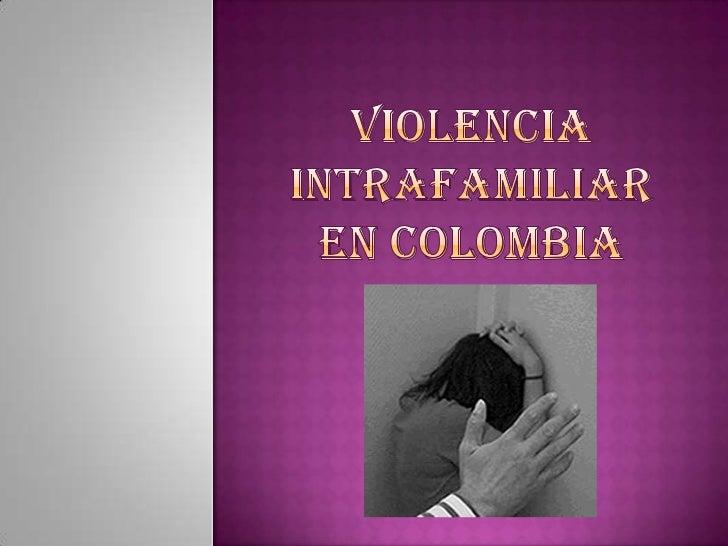 Violencia intrafamiliar en Colombia<br />