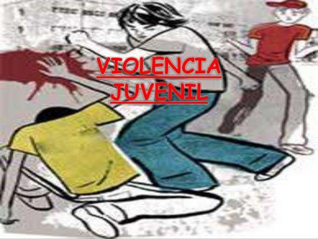 VIOLENCIA JUVENIL