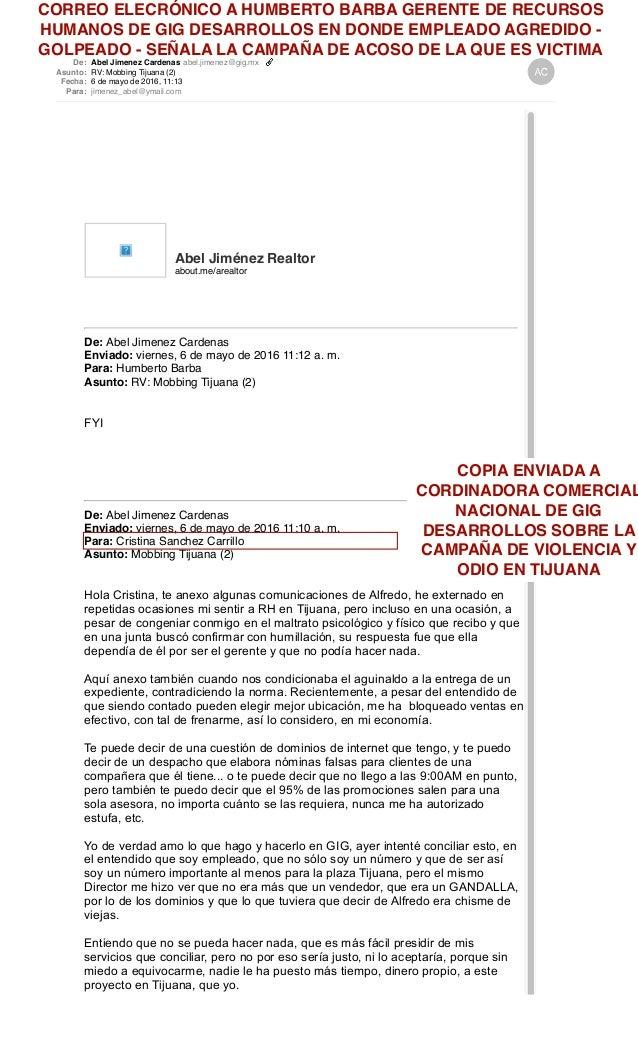 De: Abel Jimenez Cardenas abel.jimenez@gig.mx Asunto: RV: Mobbing Tijuana (2) Fecha: 6 de mayo de 2016, 11:13 Para: jimene...