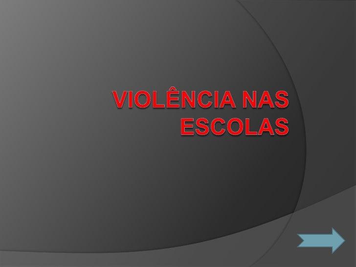 Violência nas escolas<br />