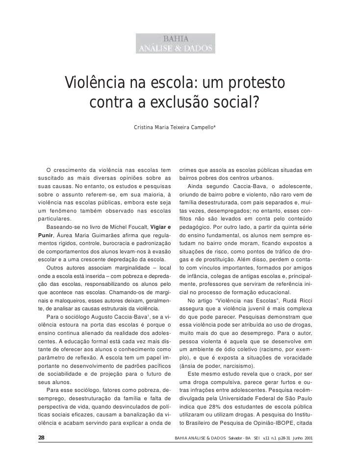 Violência na escola: um protesto               contra a exclusão social?                                      Cristina Mar...