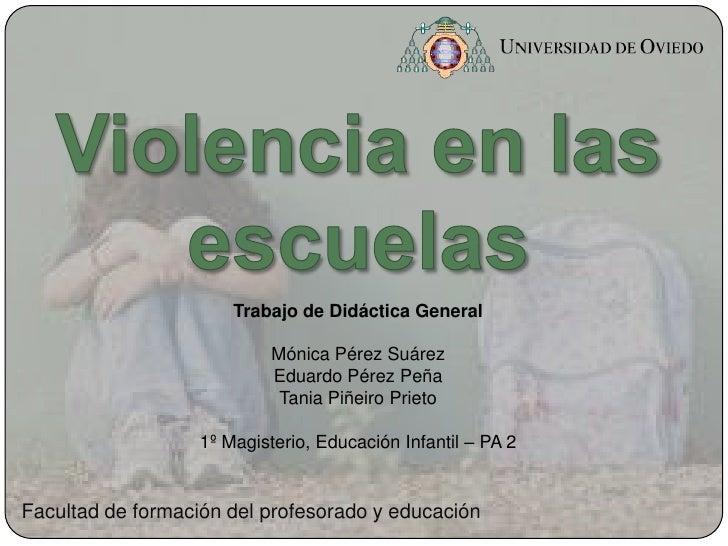 Trabajo de Didáctica General                            Mónica Pérez Suárez                            Eduardo Pérez Peña ...
