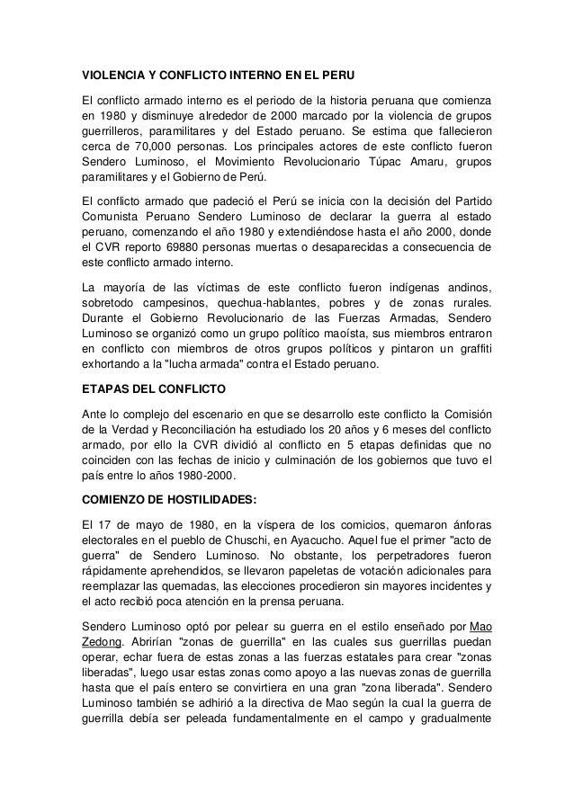 VIOLENCIA Y CONFLICTO INTERNO EN EL PERU El conflicto armado interno es el periodo de la historia peruana que comienza en ...