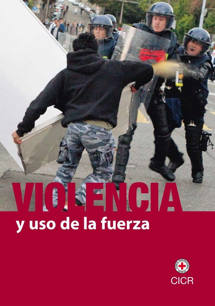 VIOLENCIAy uso de la fuerza                     1