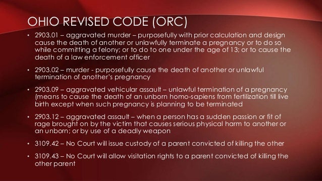 • 2903.01 – aggravated murder – purposefully with prior calculation and design cause the death of another or unlawfully te...