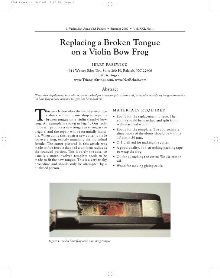 J. Violin Soc. Am.: VSA Papers • Summer 2007 • Vol. XXI, No. 1                         Replacing a Broken Tongue          ...
