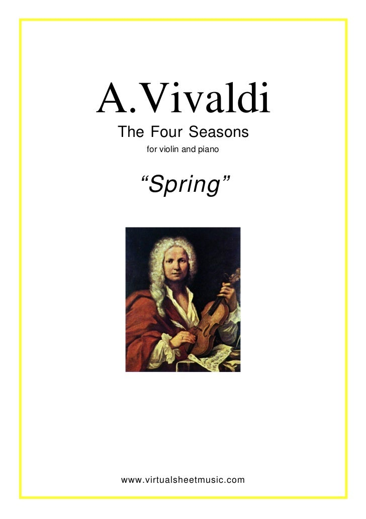 "A.Vivaldi The Four Seasons      for violin and piano    ""Spring"" www.virtualsheetmusic.com"