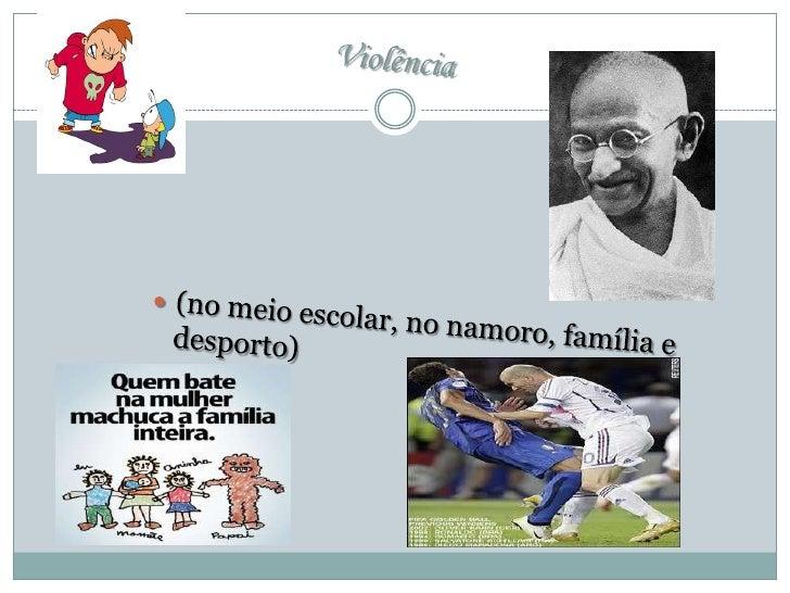 Violência<br />(no meio escolar, no namoro, família e desporto)<br />