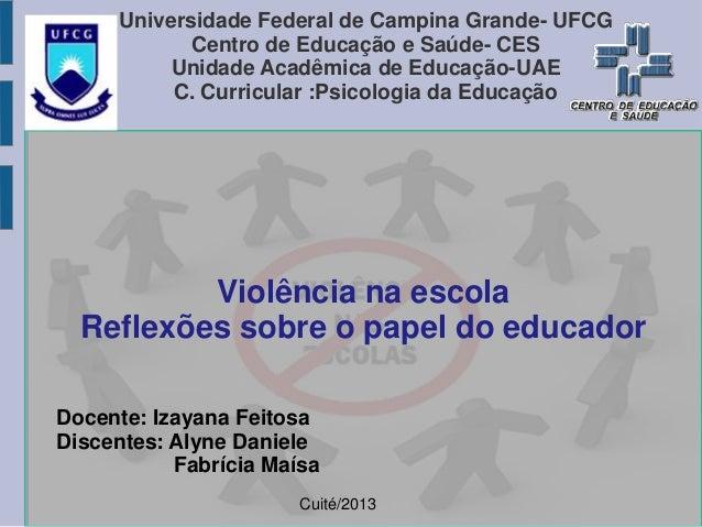 Universidade Federal de Campina Grande- UFCG Centro de Educação e Saúde- CES Unidade Acadêmica de Educação-UAE C. Curricul...