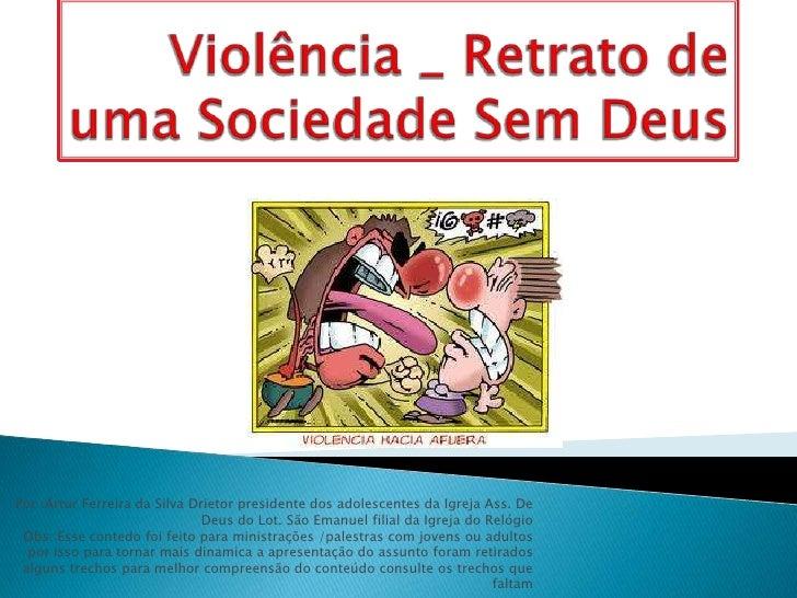 Por :Artur Ferreira da Silva Drietor presidente dos adolescentes da Igreja Ass. De                               Deus do L...