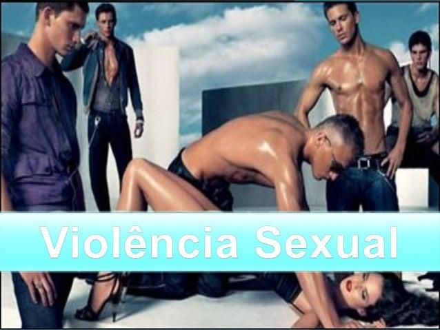 É considerada violência sexual as situações de abuso, violação e assédio sexual. É a passagem ao acto quando o outro não o...