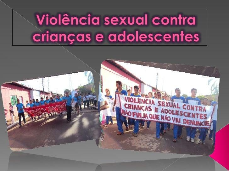 Violência sexual contra crianças e adolescentes <br />