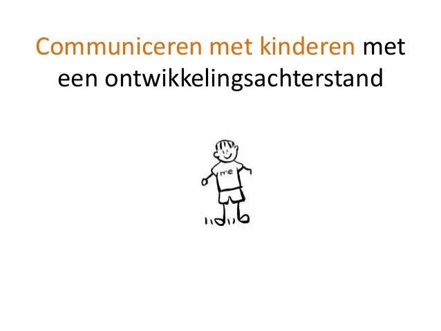 Communiceren met kinderen met een ontwikkelingsachterstand
