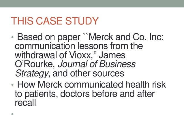 merck the fda and the vioxx recall case study analysis