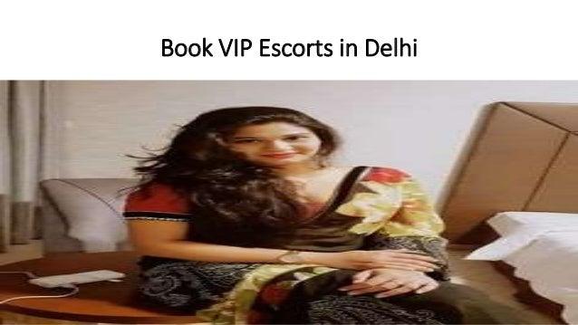 Book VIP Escorts in Delhi